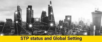 Stp Status and Global Settings (قسمت ۲۶)