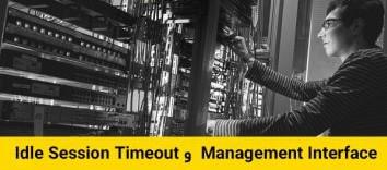 عملکرد Management Interface ،User Account و Idle Session Timeout در سوئیچهای سیسکو (قسمت ششم )